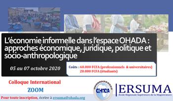 Colloque international sur le thème «L'économie informelle dans l'espace OHADA: approches économique, juridique, politique et socio-anthropologique» 1